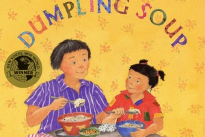 Dumpling Soup by Jama Kim Rattigan, illustrated by Lillian Hsu-Flanders [in What Do I Read Next? Multicultural Literature]