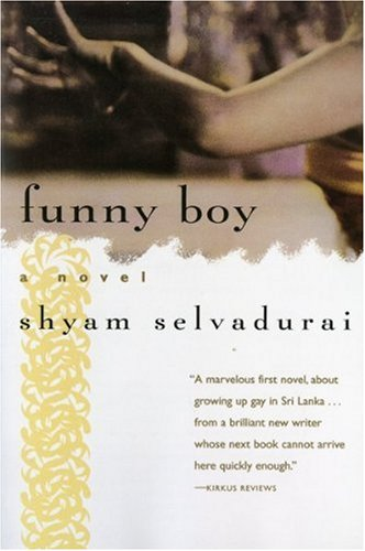 shyam selvadurai literature identity politics and Valuing canadian literature and the paratexts of yann martel's life of pi  shyam selvadurai's novel funny boy presents the coming of age of arjie,   set against the backdrop of sri lankan social and cultural politics of the 1980s,   development of arjie's own tumultuous realization of his homosexual identity.