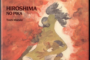 Hiroshima No Pika (The Flash of Hiroshima) by Toshi Maruki [in What Do I Read Next? Multicultural Literature]