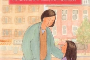 Mama Bear by Chyng Feng Sun, illustrated by Lolly Robinson [in What Do I Read Next? Multicultural Literature]