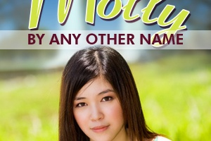 Molly By Any Other Name by Jean Davies Okimoto [in What Do I Read Next? Multicultural Literature]