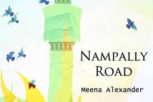 Nampally Road by Meena Alexander [in What Do I Read Next? Multicultural Literature]