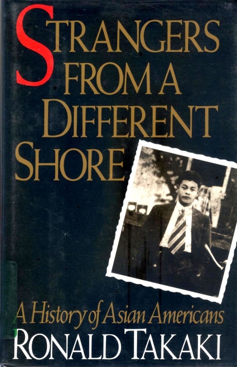 strangers from a different shore In an extraordinary blend of narrative history, personal recollection, & oral testimony, the author presents a sweeping history of asian americans.