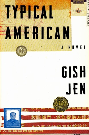 gish jens novel typical american essay Immigrant experience in public education in gish jen's typical american we will write a custom essay sample  gish jen's novel typical american explores.