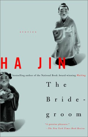 ha jin the bridegroom By ha jin go to the editions section to read or download ebooks the bridegroom  are you sure you want to remove the bridegroom from your list.