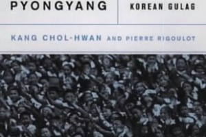 Aquariums of Pyongyang: Ten Years in the North Korean Gulag by Kang Chol-Hwan and Pierre Rigoulot, translated by Yair Reiner [in aMagazine: Inside Asian America]