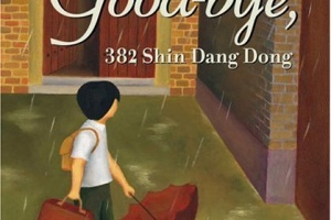 Good-bye, 382 Shin Dang Dong by Frances and Ginger Park, illustrated by Yangsook Choi + Illustrator Profile
