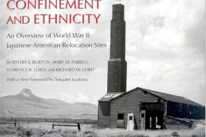 Confinement and Ethnicity: An Overview of World War II Japanese American Relocation Sites by Jeffery F. Burton, Mary M. Farrell, Florence B. Lord, and Richard W. Lord [in AsianWeek]