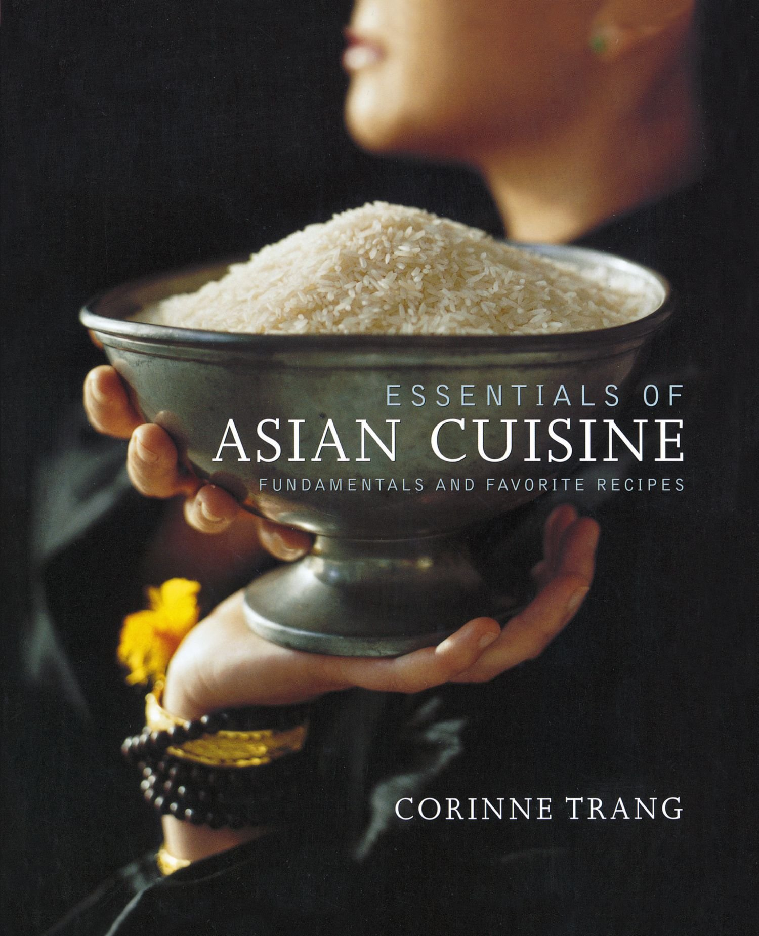 Essentials of asian cuisine fundamentals and favorite recipes by esentials of asian cuisine forumfinder Choice Image