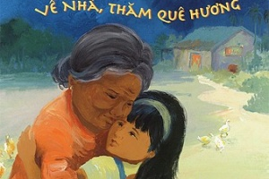 Going Home, Coming Home | Ve Nha, Tham Que Huong by Truong Tran, illustrated by Ann Phong [in AsianWeek]