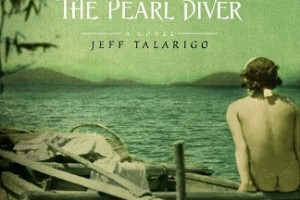 The Pearl Diver by Jeff Talarigo [in AsianWeek]