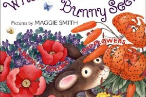 What Does Bunny See? A Book of Colors and Flowers by Linda Sue Park, illustrated by Maggie Smith [in AsianWeek]