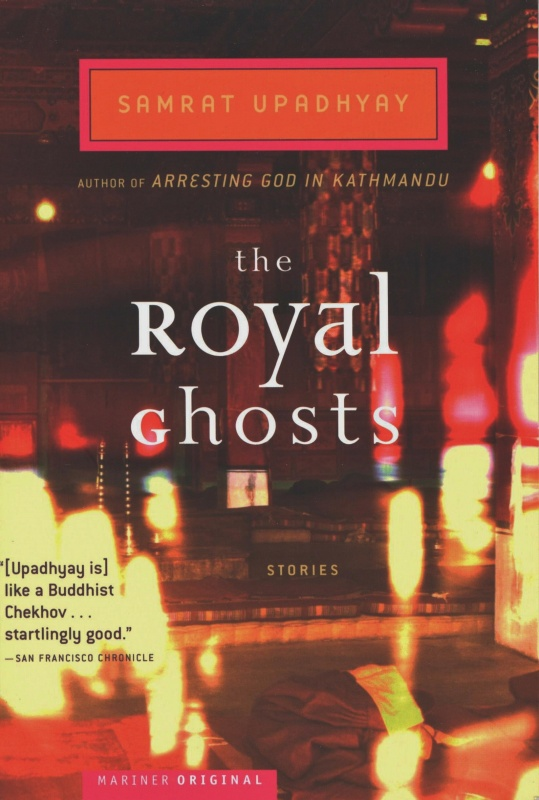 Royal Ghosts by Samrat Upadhyay on BookDragon