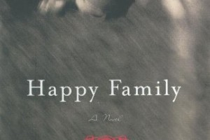 Happy Family: A Novel by Wendy Lee [in Bloomsbury Review]