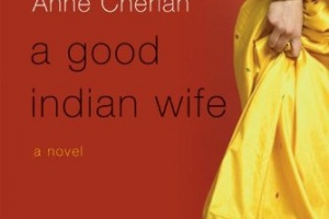 A Good Indian Wife by Anne Cherian [in Bloomsbury Review]