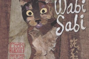 Wabi Sabi by Mark Reibstein, art by Ed Young [in Bloomsbury Review]