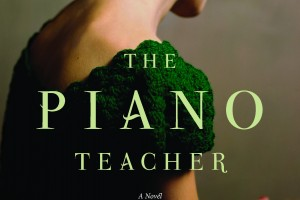The Piano Teacher by Janice Y.K. Lee [in Christian Science Monitor] [in Bloomsbury Review]