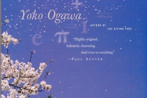The Housekeeper and the Professor by Yoko Ogawa, translated by Stephen Snyder