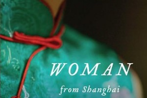 Woman from Shanghai: Tales of Survival from a Chinese Labor Camp by Xianhui Yang, translated by Wen Huang [in Library Journal]