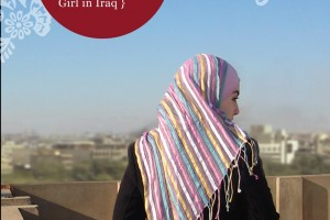 IraqiGirl: Diary of a Teenage Girl in Iraq by Hadiya, edited by Elizabeth Wrigley-Field, developed by John Ross