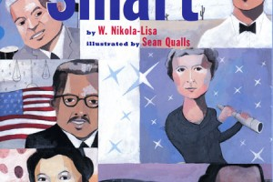 How We Are Smart by W. Nikola-Lisa, illustrated by Sean Qualls