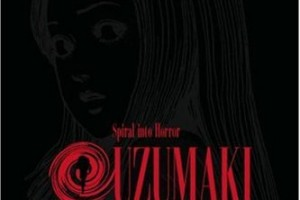 Uzumaki: Spiral into Horror (vol. 1) by Junji Ito, translated and adapted by Yuji Oniki