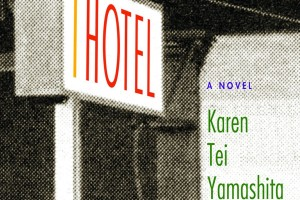 I Hotel by Karen Tei Yamashita [in Library Journal]
