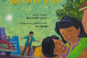 From North to South | Del Norte al Sur by René Colato Laínez, illustrated by Joe Cepeda