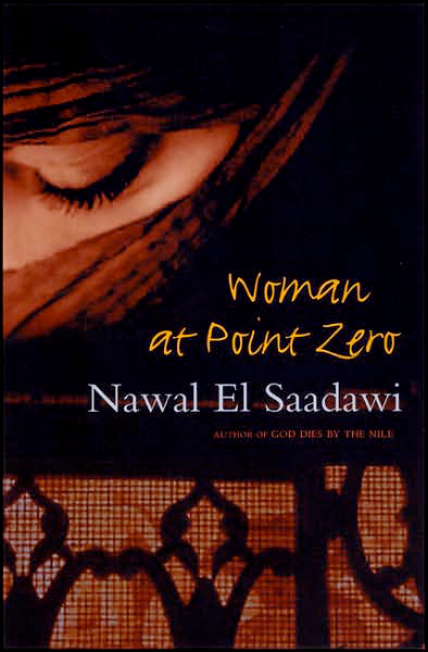 woman at pt zero Pauline homsi vinson pauline homsi vinson, a decorated phd and teacher, noted that a hallmark of nawal el saadawi's writing is the empowering act of political intervention, and that this is especially prevalent in woman at point zero.