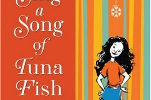 Sing a Song of Tuna Fish: A Memoir of My Fifth-Grade Year by Esmé Raji Codell, illustrated by LeUyen Pham