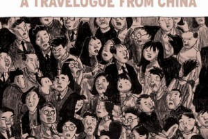 Shenzhen: A Travelogue from China by Guy Delisle, translated by Helge Dascher