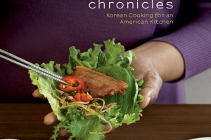 The Kimchi Chronicles: Korean Cooking for an American Kitchen by Marja Vongerichten with Julia Turshen, photography by Andrew Baranowski, foreword by Jean-Georges Vongerichten