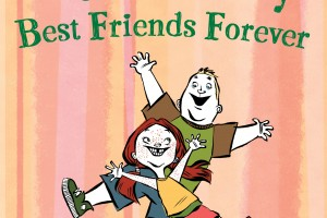 Freckleface Strawberry: Best Friends Forever by Julianne Moore, illustrated by LeUyen Pham