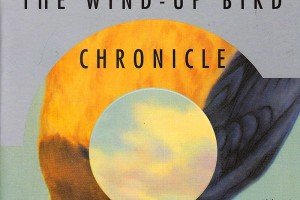 The Wind-Up Bird Chronicle by Haruki Murakami, translated by Jay Rubin