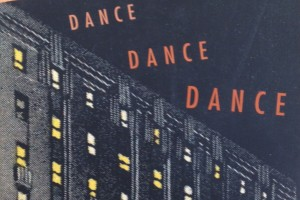 Dance Dance Dance by Haruki Murakami, translated by Alfred Birnbaum