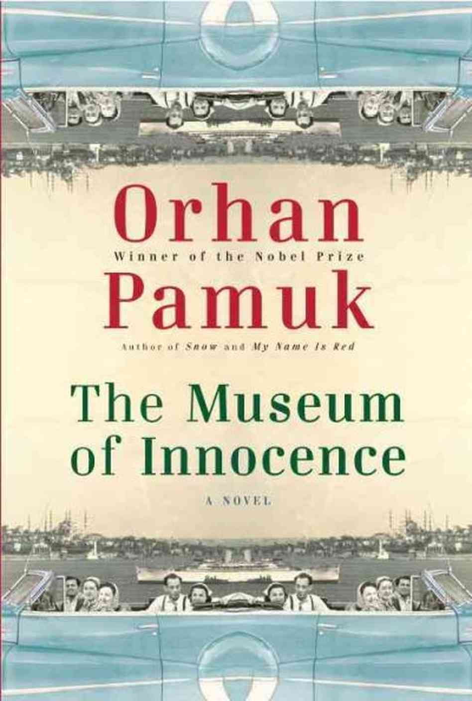 Museum of Innocence by Orhan Pamuk, translated by Maureen ...