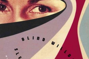 Blind Willow, Sleeping Woman: 24 Stories by Haruki Murakami, translated by Jay Rubin and Philip Gabriel