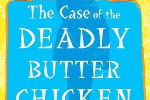 The Case of the Deadly Butter Chicken: A Vish Puri Mystery by Tarquin Hall