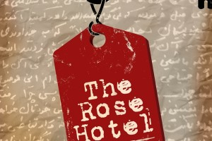 The Rose Hotel: A True-Life Novel by Rahimeh Andalibian