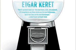 Suddenly, a Knock on the Door by Etgar Keret, translated by Miriam Shlesinger, Sondra Silverston, and Nathan Englander