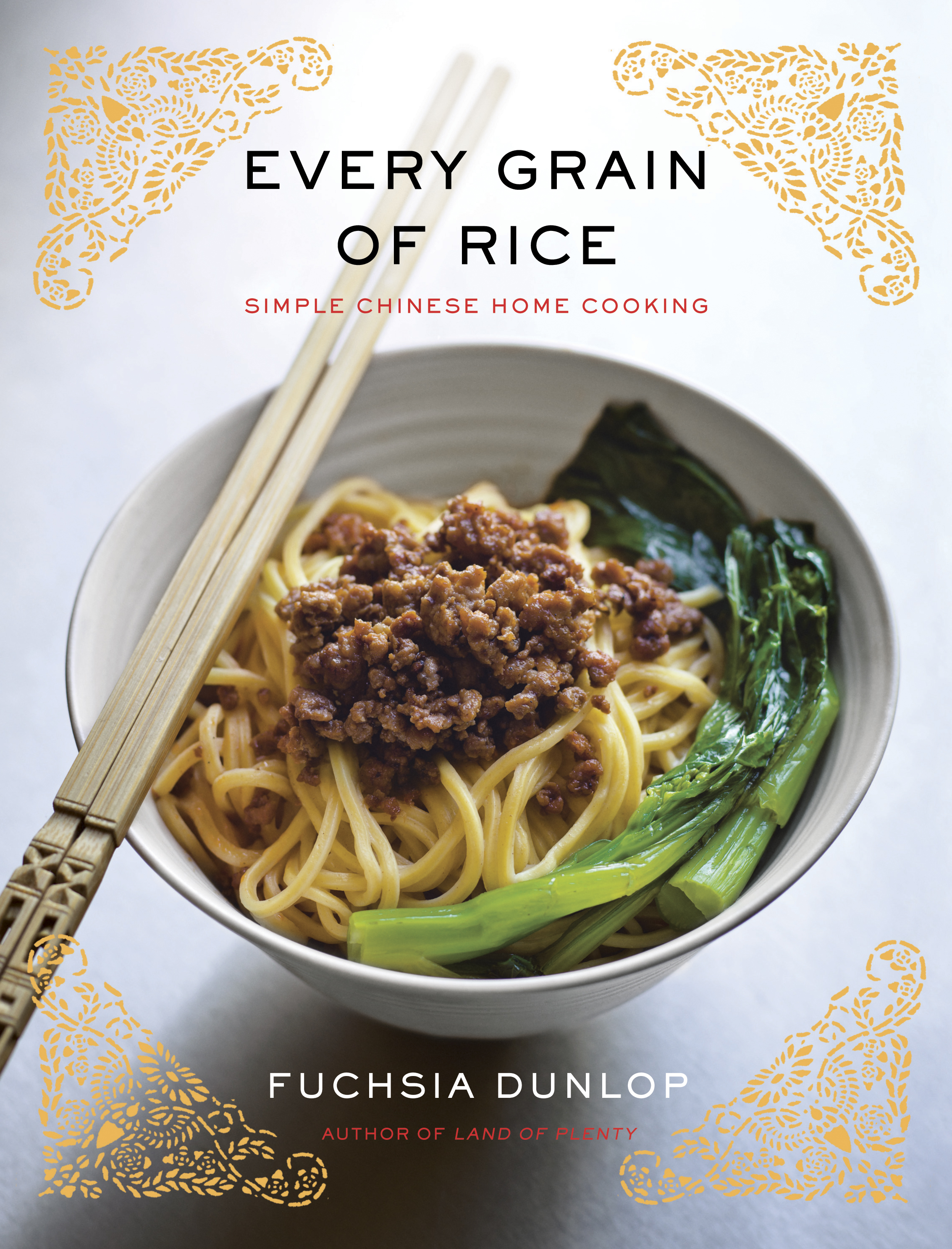 Every grain of rice simple chinese home cooking by for Asian cuisine books