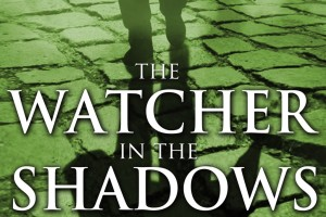 The Watcher in the Shadows by Carlos Ruiz Zafón, translated by Lucia Graves