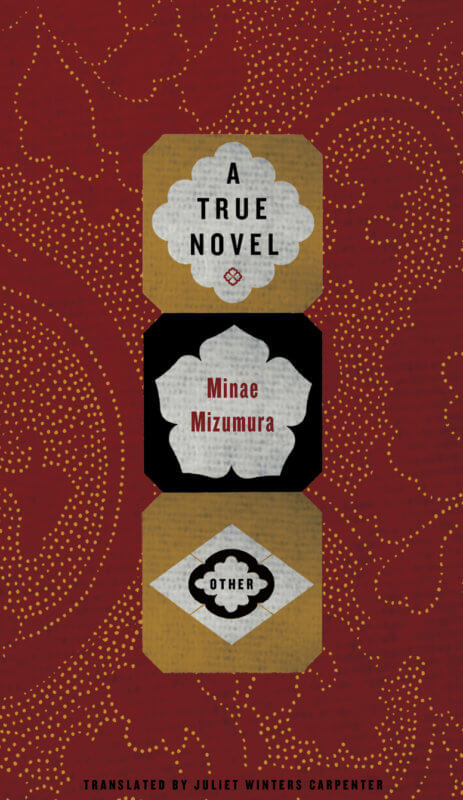 A True Novel By Minae Mizumura Translated By Juliet Winters