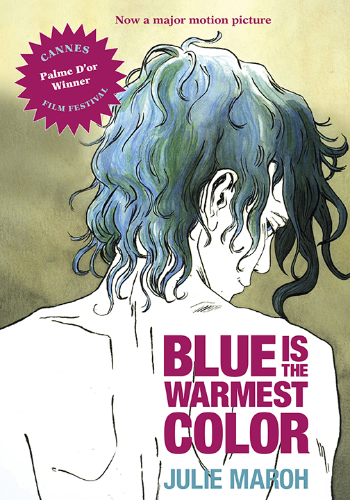 Blue Is the Warmest Color by Julie Maroh, translated by Ivanka ...