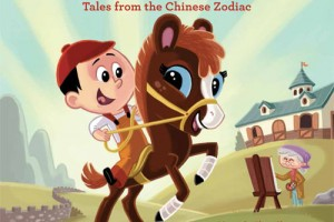 The Year of the Horse: Tales from the Chinese Zodiac by Oliver Chin, illustrated by Jennifer Wood
