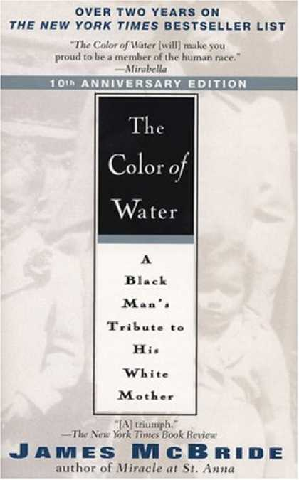 The Color Of Water A Black Man S Tribute To His White The Color Of Water Book