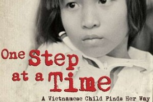 One Step at a Time : A Vietnamese Child Finds Her Way by Marsha Forchuk Skrypuch