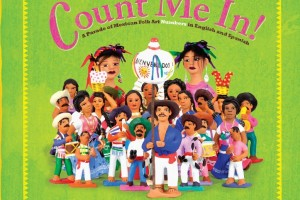 Count Me In! A Parade of Mexican Folk Art Numbers in English and Spanish by Cynthia Weill, illustrated with ceramics by the Aguilar Sisters: Guillermina, Josefina, Irene, and Concepción