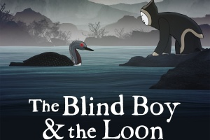 The Blind Boy & the Loon retold by Alethea Arnaquq-Baril, illustrated by Alethea Arnaquq-Baril and Daniel Gies