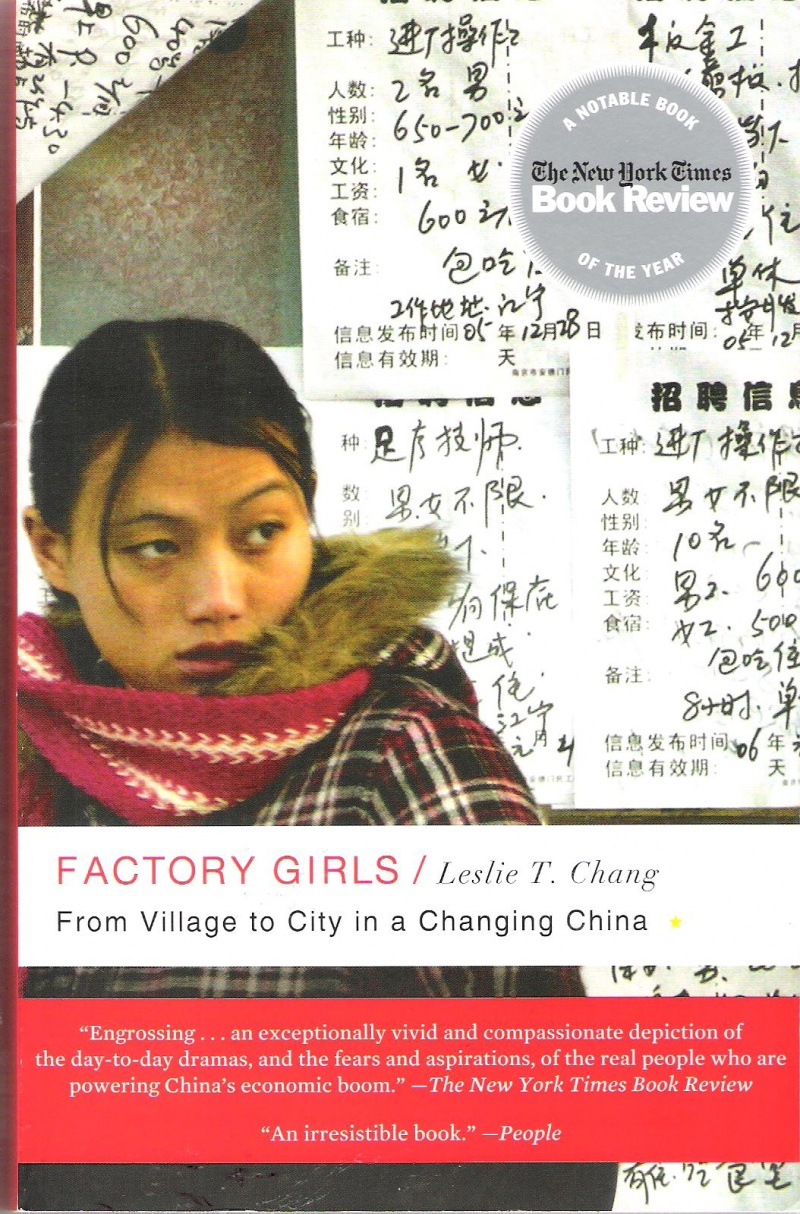 Factory Girls: From Village to City in a Changing China by Leslie T. Chang